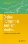 Image for Digital humanities and film studies: visualising Dziga Vertov's work
