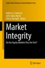 Image for Market Integrity : Do Our Equity Markets Pass the Test?