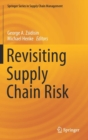 Image for Revisiting supply chain risk