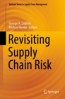 Image for Revisiting Supply Chain Risk : volume 7