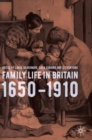 Image for Family life in Britain, 1650-1910