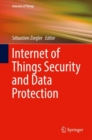 Image for Internet of Things Security and Data Protection