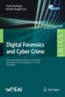 Image for Digital Forensics and Cyber Crime : 10th International EAI Conference, ICDF2C 2018, New Orleans, LA, USA, September 10-12, 2018, Proceedings