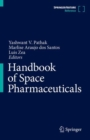 Image for Handbook of Space Pharmaceuticals