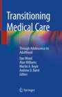 Image for Transitioning Medical Care : Through Adolescence to Adulthood