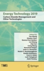 Image for Energy Technology 2019 : Carbon Dioxide Management and Other Technologies