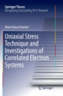 Image for Uniaxial Stress Technique and Investigations of Correlated Electron Systems