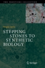 Image for Stepping Stones to Synthetic Biology