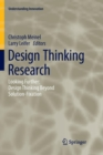 Image for Design Thinking Research : Looking Further: Design Thinking Beyond Solution-Fixation