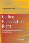 Image for Getting Globalization Right : Sustainability and Inclusive Growth in the Post Brexit Age