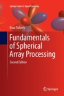 Image for Fundamentals of Spherical Array Processing
