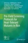Image for Pre-Field Screening Protocols for Heat-Tolerant Mutants in Rice