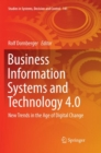 Image for Business Information Systems and Technology 4.0 : New Trends in the Age of Digital Change
