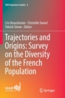 Image for Trajectories and Origins: Survey on the Diversity of the French Population
