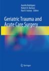 Image for Geriatric Trauma and Acute Care Surgery