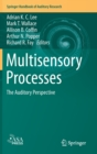 Image for Multisensory Processes : The Auditory Perspective