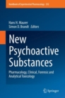 Image for New Psychoactive Substances : Pharmacology, Clinical, Forensic and Analytical Toxicology