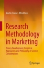 Image for Research Methodology in Marketing : Theory Development, Empirical Approaches and Philosophy of Science Considerations
