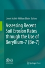 Image for Assessing Recent Soil Erosion Rates through the Use of Beryllium-7 (Be-7)
