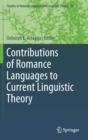 Image for Contributions of Romance languages to current linguistic theory