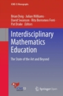 Image for Interdisciplinary Mathematics Education : The State of the Art and Beyond