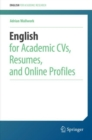 Image for English for Academic CVs, Resumes, and Online Profiles
