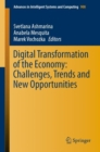 Image for Digital Transformation of the Economy: challenges, trends and new opportunities : v.908