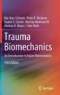 Image for Trauma Biomechanics : An Introduction to Injury Biomechanics