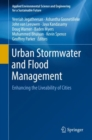 Image for Urban Stormwater and Flood Management: Enhancing the Liveability of Cities
