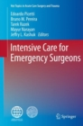 Image for Intensive Care for Emergency Surgeons