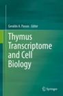 Image for Thymus Transcriptome and Cell Biology