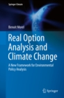 Image for Real Option Analysis and Climate Change: a New Framework for Environmental Policy Analysis