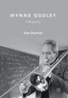 Image for Wynne Godley  : a biography