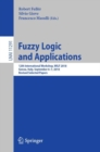 Image for Fuzzy Logic and Applications : 12th International Workshop, WILF 2018, Genoa, Italy, September 6-7, 2018, Revised Selected Papers