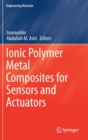 Image for Ionic Polymer Metal Composites for Sensors and Actuators