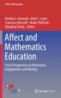 Image for Affect and Mathematics Education : Fresh Perspectives on Motivation, Engagement, and Identity