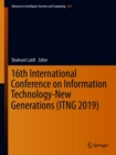 Image for 16th International Conference on Information Technology-New Generations (ITNG 2019) : 800