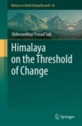 Image for Himalaya on the Threshold of Change : volume 66