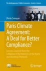 Image for Paris Climate Agreement: A Deal for Better Compliance? : Lessons Learned from the Compliance Mechanisms of the Kyoto and Montreal Protocols : v. 11