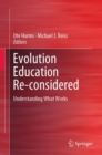 Image for Evolution Education Re-considered : Understanding What Works