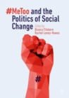 Image for `MeToo and the politics of social change