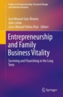 Image for Entrepreneurship and Family Business Vitality : Surviving and Flourishing in the Long Term