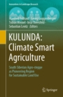 Image for Kulunda : Climate Smart Agriculture: South Siberian Agro-steppe As Pioneering Region for Sustainable Land Use