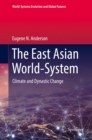 Image for The East Asian World-system: Climate and Dynastic Change