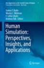 Image for Human Simulation: Perspectives, Insights, and Applications