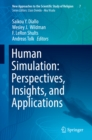 Image for Human simulation: perspectives, insights, and applications : volume 7