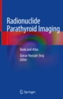 Image for Radionuclide parathyroid imaging: book and atlas