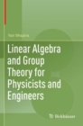 Image for Linear Algebra and Group Theory for Physicists and Engineers