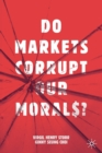 Image for Do markets corrupt our morals?