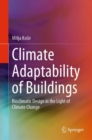 Image for Climate adaptability of buildings: bioclimatic design in the light of climate change